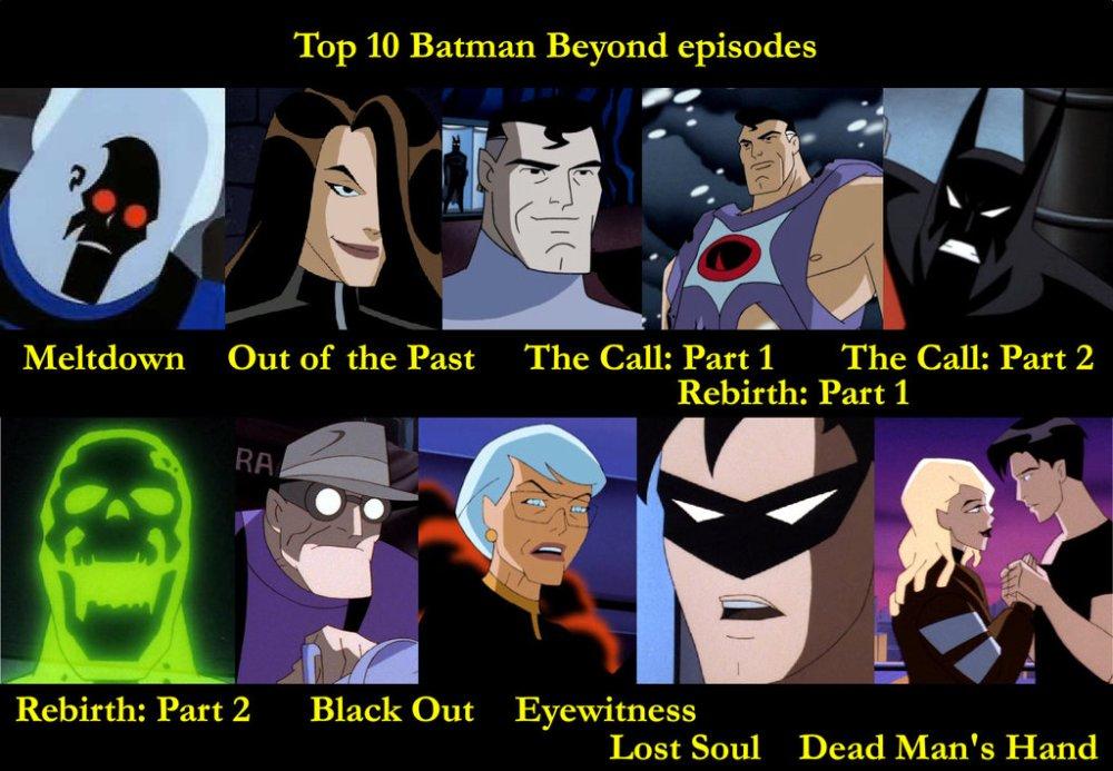 top_10_batman_beyond_episodes_by_rexman1984-d6pbdbo