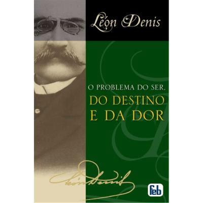 leon-denis_o-problema-do-ser